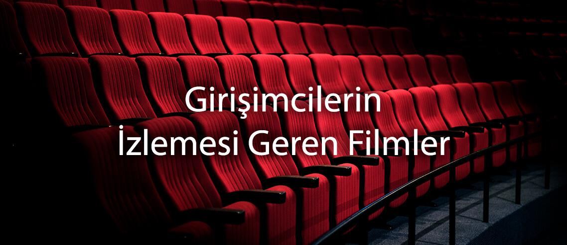 Girişimcilerin İzlemesi Gereken Filmler